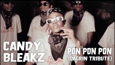 Photo of Candy Bleakz – Pon Pon {Tribute To Dagrin}