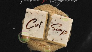 Photo of Fiokee Ft Raybekah – Cut Soap